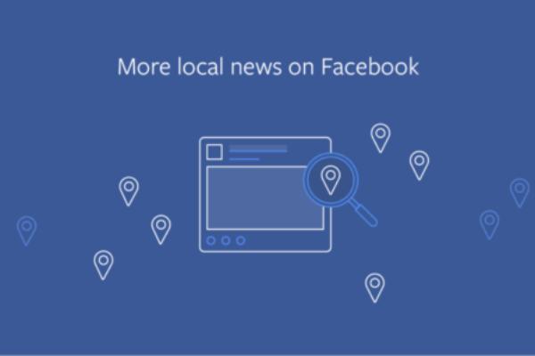 les news locales mises en avant dans le nouvel algorithme Facebook 2018